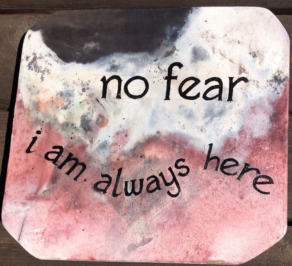No fear I am always here