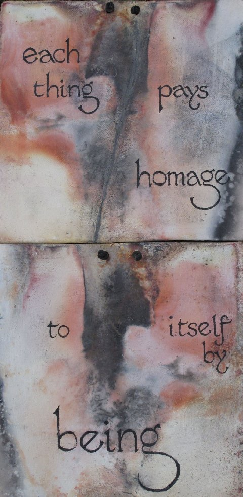 Each thing pays homage to itself by being